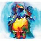 Clock Opera - Ways to Forget (2012)