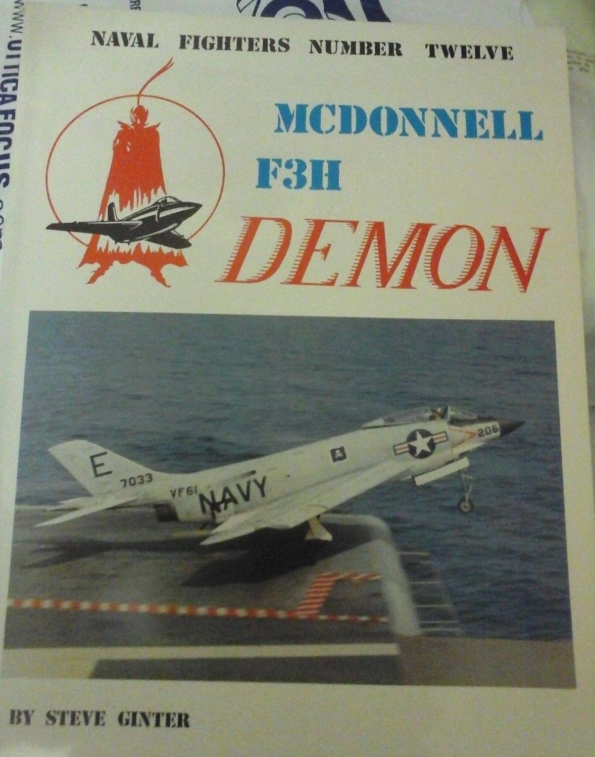 MC MC MC DONNELL F3H DEMON-NAVAL FIGHTERS N.12- by Ginter Steve -1st edition(1982) 130357