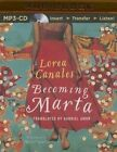 Becoming Marta by Lorea Canales (CD-Audio, 2016)