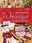 Alpenländische Winterzeit von Martha Höfler (2012, Gebundene Ausgabe)
