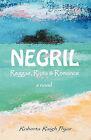 Negril Reggae, Riots & Romance by Roberta Raigh Pryor (Paperback / softback, 2011)