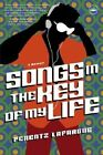 Songs in the Key of My Life: A Memoir by Ferentz Lafargue (Paperback, 2007)