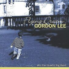 Flying Dream by Gordon Lee (CD, May-2004, OA2 Records)