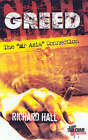 Greed: The Mr Asia Connection by Richard Hall (Paperback, 2004)