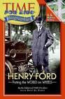 Henry Ford: Putting the World on Wheels by Dina El Nabli (Paperback / softback)