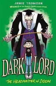 Headmaster-of-Doom-Book-4-Dark-Lord-Thomson-Jamie-New
