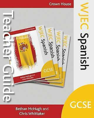 WJEC GCSE Spanish Teacher Guide by McHugh, Bethan|Whittaker, Chris (Paperback bo