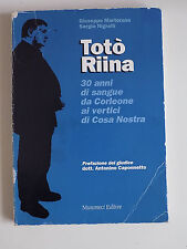 TOTO RIINA 30 ANNI DI SANGUE - MARTORANA NIGRELLI - MUSUMECI 1993 totò -A7