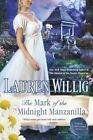 The Mark of the Midnight Manzanilla by Lauren Willig (Paperback / softback, 2014)
