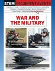 Stem in Current Events: War and the Military by John Perritano (Hardback, 2016)