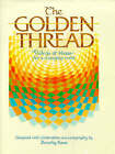 The Golden Thread: Words of Hope for a Changing World by Dorothy Boux (Hardback, 1990)
