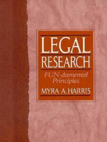 Legal Research: FUN-damental Principles
