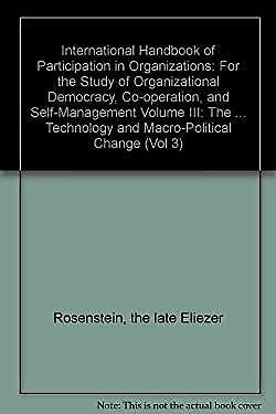 Participation in Organizations Vol. lll : For the Study of Organizational Democr