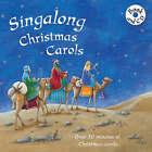 Sing Along Christmas Carols by Parragon (Mixed media product, 2007)