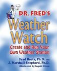 Dr Fred's Weather Watch by Fred Bortz, Shepherd Marshall (Paperback / softback, 2014)