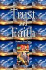 Trust and Faith 9781425785468 by Sophie McGee Hardback