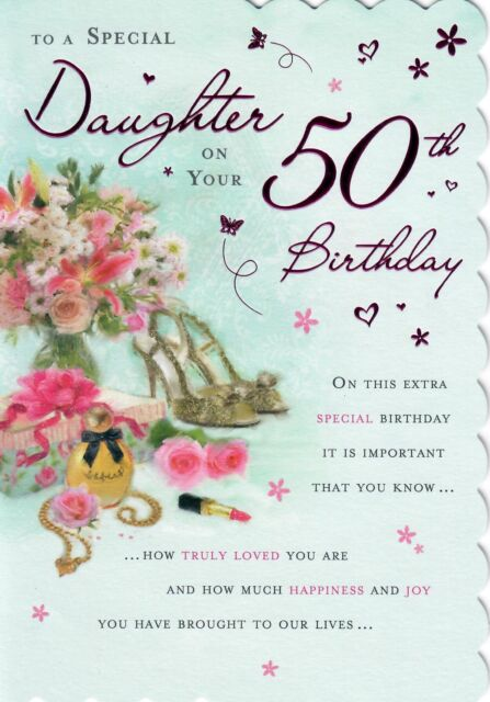 Stunning Modern Design And Beautifully Worded Daughter 50th Birthday Card