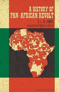 A HISTORY OF PAN-AFRICAN REVOLT - By C. L. R. James