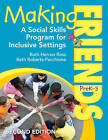 Making Friends, preK-3: A Social Skills Program for Inclusive Settings by Ruth Herron Ross, Beth Roberts-Pacchione (Paperback, 2011)