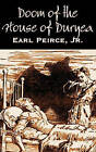 Doom of the House of Duryea by Jr Earl Peirce (Hardback, 2011)