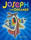 Joseph the Dreamer by Becky Laff (Hardback, 2016)