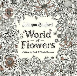 World-of-Flowers-A-Colouring-Book-and-Floral-Adventure-by-Basford-Johanna-NEW
