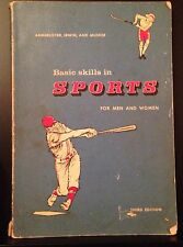 BASIC SKILLS IN SPORTS FOR MEN AND WOMEN 1963 Coach Baseball training book Illus