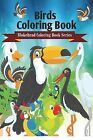 Birds Coloring Book by The Blokehead (Paperback / softback, 2015)