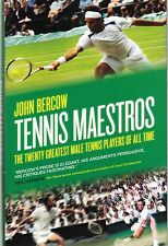 Tennis Maestros: The Twenty Greatest Male Tennis Players of All Time - New Book