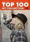 Top 100 Hit Collection 73 (2015, Taschenbuch)