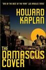 The Damascus Cover by Howard Kaplan (Paperback / softback, 2014)