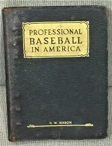 Leslie-M-O-039-Connor-PROFESSIONAL-BASEBALL-IN-AMERICA-THE-OFFICIAL-PLAYING-1928
