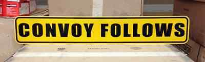 CONVOY FOLLOWS  SIGN 8X50 YELLOW HIGH INTENSITY PRISMATIC TOW WRECKER MILITARY