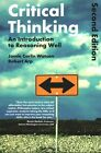 Critical Thinking: An Introduction to Reasoning Well by Robert Arp, Jamie Carlin Watson (Paperback, 2015)