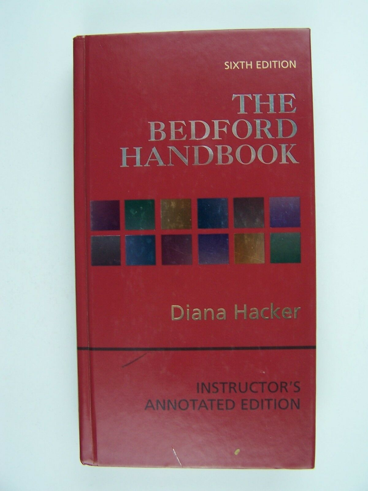 The Bedford Handbook, Sixth Edition Hardcover 978031225