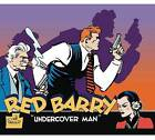 Red Barry: Volume 1: Undercover Man by William Gould (Hardback, 2016)