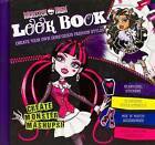 Monster High: Look Book by Parragon (Hardback, 2013)