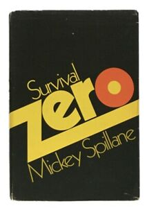 Mickey-Spillane-Survival-Zero-SIGNED-INSCRIBED-FIRST-EDITION