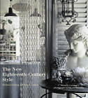 The New Eighteenth-century Style: Rediscovering a French Decor by Michele Lalande (Hardback, 2006)