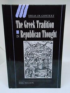 The-Greek-Tradition-in-Republican-Thought-by-Eric-Nelson-HG078-CC-28