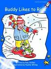 Buddy Likes to Ride: Early: Level 3 by Pam Holden (Paperback, 2004)