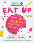 Eat Up: Over 60 Children's Favourites to Help Raise Funds for the NSPCC by Annabel Karmel (Hardback, 1999)