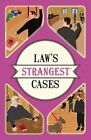 Law's Strangest Cases: Extraordinary but True Tales from Over Five Centuries of Legal History by Peter Seddon (Paperback, 2016)