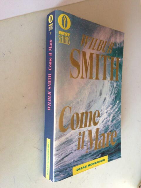 best sellers oscar mondadori N° 37 come il mare wilbur smith 1991