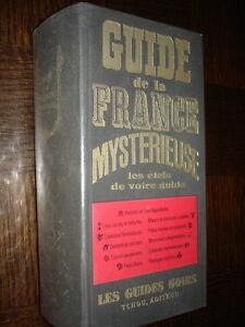 Collectif guide de la france mystérieuse.