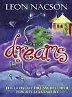 A Stream of Dreams: The Ultimate Dream Decoder for the 21st Century by Leon Nacson (Paperback, 2003)