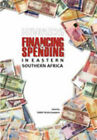 HIV/AIDS Financing and Spending in Eastern and Southern Africa by IDASA Publishers (Paperback, 2008)