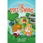 The Tree Swing: Tales from Riverside Farm by Alma Jordan (Paperback, 2015)