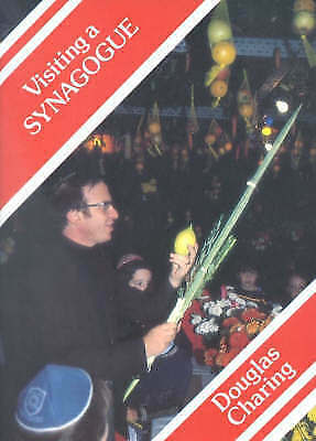 Visiting a Synagogue by Douglas Charing (Paperback, 1984)