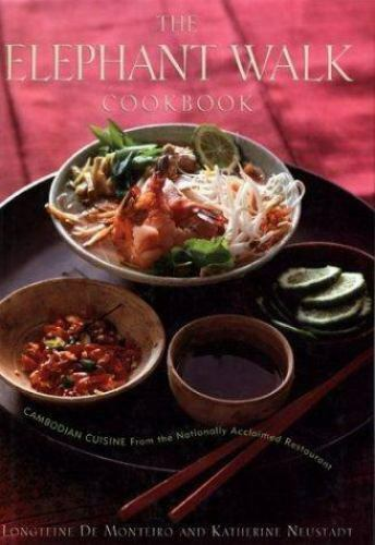 The Elephant Walk Cookbook Cambodian Cuisine From The Nationally Acclaimed Re.. - $50.00